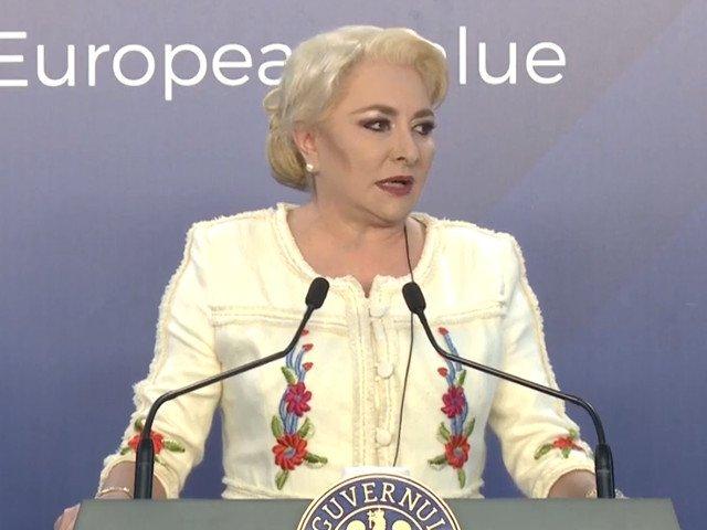 Dancila: Mesajele antieuropene nu-si gasesc raspuns in randul populatiei daca Bruxelles-ul da raspunsuri adecvate provocarilor
