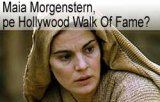 Maia Morgenstern, urmatoarea stea de pe Hollywood Walk Of Fame?